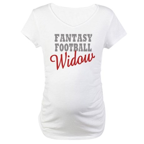 Fantasy Football Widow Maternity T-Shirt