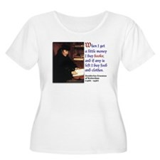 Erasmus on Buying Books T-Shirt