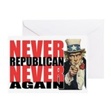 Never Republican. Never Again Greeting Card