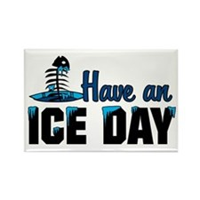 Have An Ice Day Rectangle Magnet (100 pack)