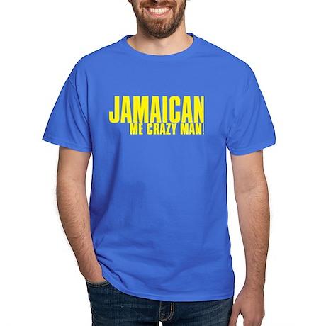 Jamaican Me Crazy Man Dark T-Shirt