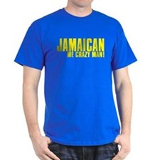 Jamaican Me Crazy Man T-Shirt