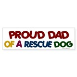 Proud Dad Of Rescue Dog 1 Bumper Bumper Sticker