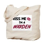 Kiss Me I'm a WARDEN Tote Bag