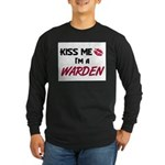 Kiss Me I'm a WARDEN Long Sleeve Dark T-Shirt