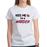 Kiss Me I'm a WARDEN Women's T-Shirt