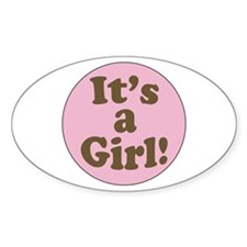 It's a girl Oval Decal