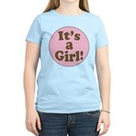 It's a girl Women's Light T-Shirt
