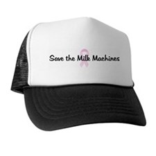 Save the Milk Machines pink r Trucker Hat