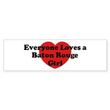 Baton Rouge girl Bumper Bumper Sticker