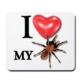 """I LOVE My Tarantula!"" Mousepad"