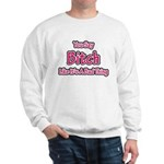 You Say Bitch Like It's A Bad Sweatshirt