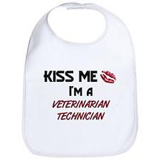 Kiss Me I'm a VETERINARIAN TECHNICIAN Bib