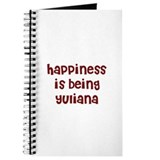 happiness is being Yuliana Journal