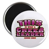 "Cheerleader Looks Like 2.25"" Magnet (10 pack)"