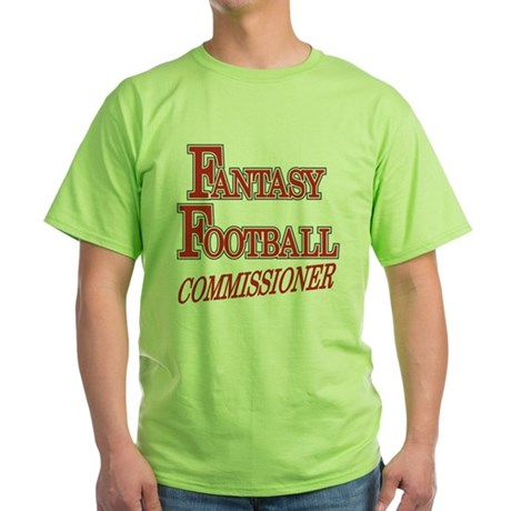 Fantasy Football Commissioner Green T-Shirt
