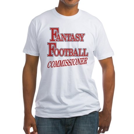 Fantasy Football Commissioner Fitted T-Shirt