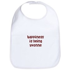 happiness is being Yvonne Bib