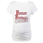 Fantasy Football Owner Maternity T-Shirt