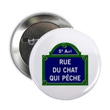 "Rue du Chat qui Pêche, Paris - France 2.25"" Button"