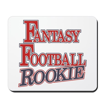 Fantasy Football Rookie Mousepad