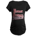 Fantasy Football Rookie Maternity Dark T-Shirt
