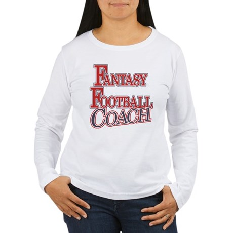 Fantasy Football Coach Women's Long Sleeve T-Shirt