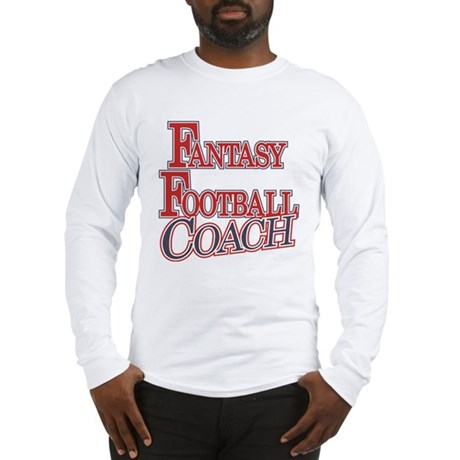 Fantasy Football Coach Long Sleeve T-Shirt