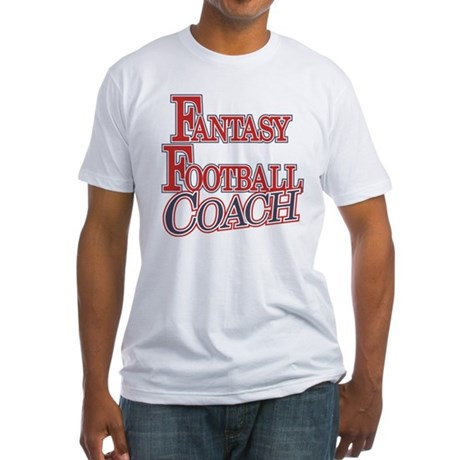 Fantasy Football Coach Fitted T-Shirt
