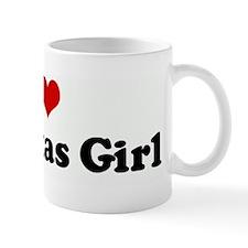 I Love My Texas Girl Mug