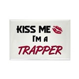 Kiss Me I'm a TRAPPER Rectangle Magnet