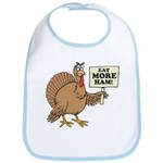Eat More Ham Thanksgiving Bib