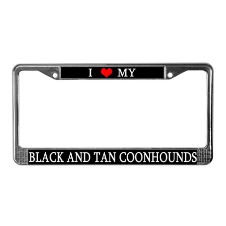 Love Black and Tan Coonhounds License Plate Frame
