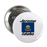 Jerome Idaho Button