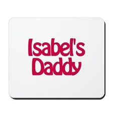 Isabel's Daddy Mousepad