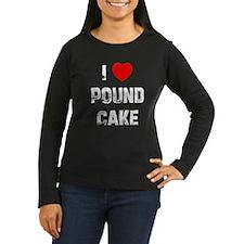 I * Pound Cake T-Shirt