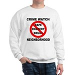 Crime Watch Neighborhood Sweatshirt