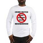 Crime Watch Neighborhood Long Sleeve T-Shirt