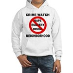 Crime Watch Neighborhood Hooded Sweatshirt