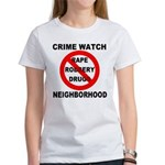 Crime Watch Neighborhood Women's T-Shirt