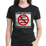 Crime Watch Neighborhood Women's Dark T-Shirt