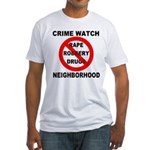 Crime Watch Neighborhood Fitted T-Shirt