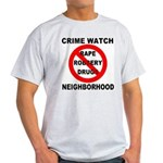Crime Watch Neighborhood Light T-Shirt