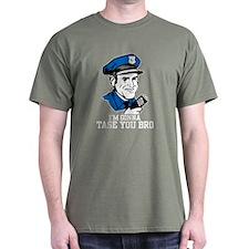 I'm gonna tase you bro T-Shirt