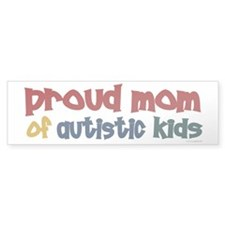 Proud Mom Of Autistic Kids 2 Bumper Bumper Sticker