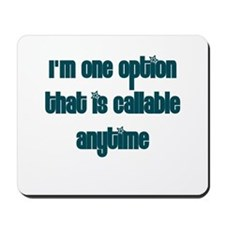 Call Option Mousepad