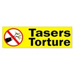 Tasers Torture bumper sticker