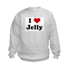 I Love Jelly Sweatshirt