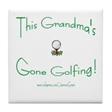 GRANDMA GONE GOLFING Tile Coaster