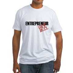 Off Duty Entrepreneur Fitted T-Shirt